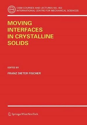 Moving Interfaces in Crystalline Solids
