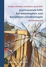 Psychosoziale Hilfe Bei Katastrophen Und Komplexen Schadenslagen