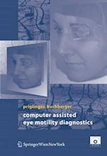Computer Assisted Eye Motility Diagnostics