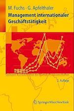 Management Internationaler Gesch Ftst Tigkeit af Manfred Fuchs, Gerhard Apfelthaler