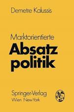 Marktorientierte Absatzpolitik af Demetre Kalussis