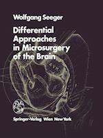 Differential Approaches in Microsurgery of the Brain af W Mann, Wolfgang Seeger