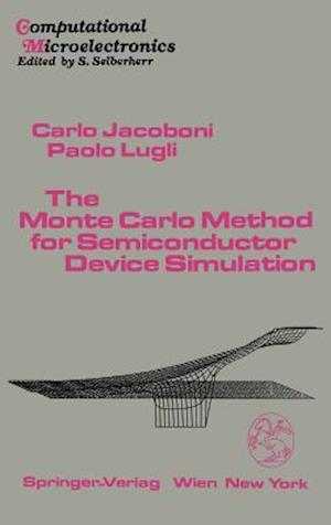 The Monte Carlo Method for Semiconductor Device Simulation