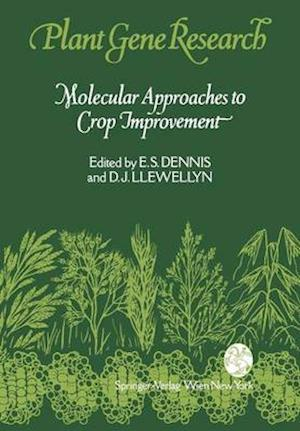 Bog, hardback Molecular Approaches to Crop Improvement af E.S. Dennis