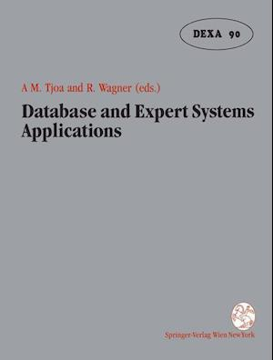 Database and Expert Systems Applications: Proceedings of the International Conference in Vienna, Austria, 1990