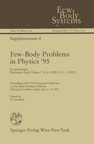 Bog, hardback Few-Body Problems in Physics '95 af Rafael Guardiola