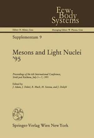 Bog, hardback Mesons and Light Nuclei '95 af J. Adam