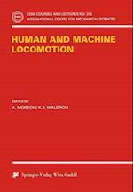 Human and Machine Locomotion (CISM International Centre for Mechanical Sciences)
