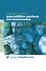 Geburtshilfliche Anasthesie Und Intensivmedizin