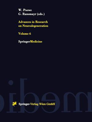 Advances in Research on Neurodegeneration: Volume 6