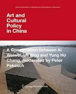 Art and Cultural Policy in China af Ai Weiwei