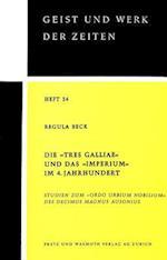 Die -Tres Galliae- Und Das -Imperium- Im 4. Jahrhundert (Zuercher Beitraege Zur Geschichtswissenschaft, nr. 24)