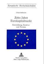 Zehn Jahre Eurokapitalmarkt (Europaeische Hochschulschriften European University Studie, nr. 66)