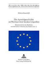 Die Apostelgeschichte Im Wortlaut Ihrer Beiden Urquellen (Europaeische Hochschulschriften European University Studie, nr. 39)