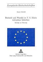Bestand Und Wandel in T.S. Eliots Kritischen Schriften