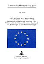 Philosophie Und Erziehung af Karl Brose