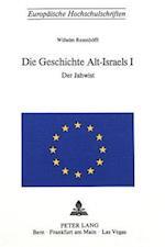 Die Geschichte Alt-Israels I (Europaeische Hochschulschriften European University Studie, nr. 81)