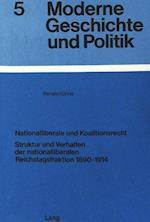 Nationalliberale Und Koalitionsrecht (Moderne Geschichte Und Politik, nr. 5)