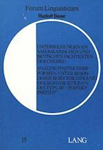 Untersuchungen an Amerikanischen Und Britischen Fachtexten Der Chemie (Forum Linguisticum, nr. 15)