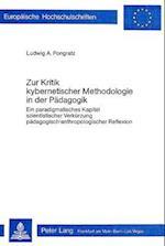 Zur Kritik Kybernetischer Metholologie in Der Paedagogik af Ludwig A. Pongratz