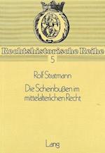 Die Scheinbussen Im Mittelalterlichen Recht (Rechtshistorische Reihe, nr. 5)
