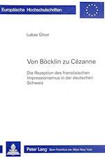 Von Boecklin Zu Cezanne (Europaische Hochschulschriften Reihe XXVIII Kunstgeschicht, nr. 58)