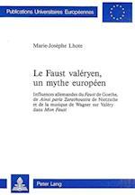 Le Faust Valeryen, Un Mythe Europeen (Europaeische Hochschulschriften European University Studie, nr. 166)