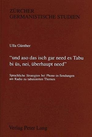 -Und Aso Das Isch Gar Need Es Tabu Bi Ues, Nei, Ueberhaupt Need.-
