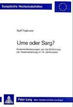 Urne Oder Sarg? (Europaeische Hochschulschriften European University Studie, nr. 14)