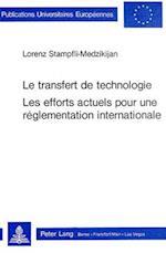 Le Transfert de Technologie. Les Efforts Actuels Pour Une Reglementation Internationale (Europaeische Hochschulschriften European University Studie, nr. 18)