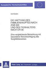 Die Haftung Des Familienhauptes Nach Zgb 333 Und Des Tierhalters Nach or 56 (Europaeische Hochschulschriften European University Studie, nr. 241)