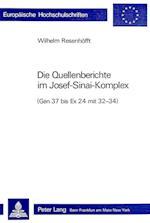 Die Quellenberichte Im Josef-Sinai-Komplex (Europaeische Hochschulschriften European University Studie, nr. 199)