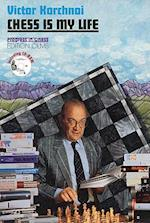 Chess Is My Life [With CD-ROM] (Progress In Chess, nr. 6)