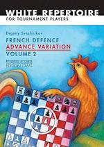 French Defence Advance Variation Volume 2 Advanced Course (Progress In Chess, nr. 20)