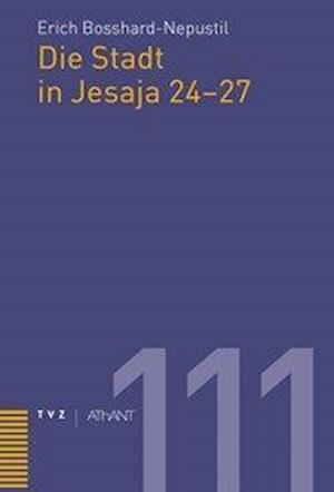 Die Stadt in Jesaja 24-27
