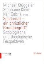 Solidaritat - Ein Christlicher Grundbegriff?