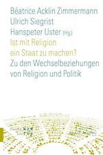 Ist Mit Religion Ein Staat Zu Machen?