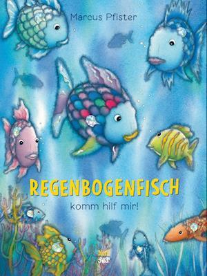 Regenbogenfisch, komm hilf mir!