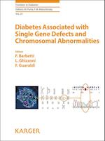 Diabetes Associated With Single Gene Defects and Chromosomal Abnormalities (FRONTIERS IN DIABETES)
