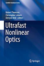 Ultrafast Nonlinear Optics af Robert Thomson