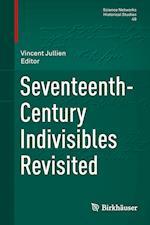 Seventeenth-Century Indivisibles Revisited af Vincent Jullien