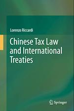 Chinese Tax Law and International Treaties