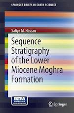 Sequence Stratigraphy of the Lower Miocene Moghra Formation in the Qattara Depression, North Western Desert, Egypt (Springerbriefs in Earth Sciences)