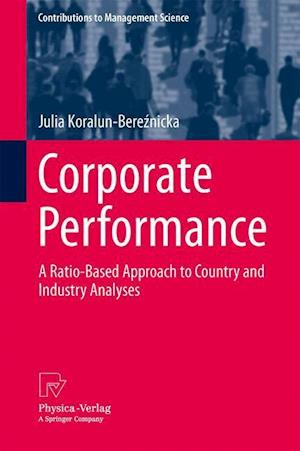 Corporate Performance: A Ratio-Based Approach to Country and Industry Analyses