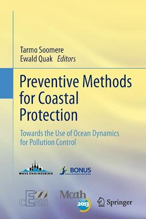 Preventive Methods for Coastal Protection: Towards the Use of Ocean Dynamics for Pollution Control