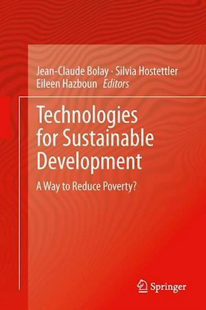 Technologies for Sustainable Development : A Way to Reduce Poverty?