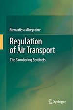 Regulation of Air Transport: The Slumbering Sentinels
