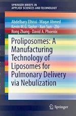 Proliposomes: A Manufacturing Technology of Liposomes for Pulmonary Delivery via Nebulization (Springerbriefs in Applied Sciences and Technology)