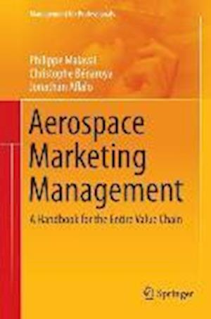 Aerospace Marketing Management : A Handbook for the Entire Value Chain