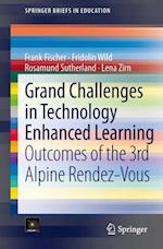Grand Challenges in Technology Enhanced Learning